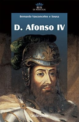 D. Afonso IV (1291-1357), Círculo de Leitores, 2005