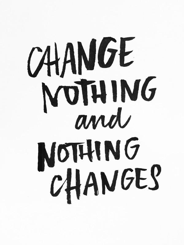 changenothing.jpg