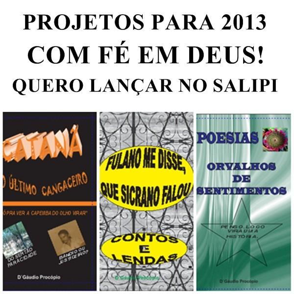 PROCURO EDITORA/LANÇAMENTOS 2013/CONTOS/POESIAS/CATANÃ