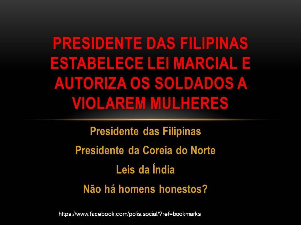 Presidente das Filipinas estabelece Lei Marcial e