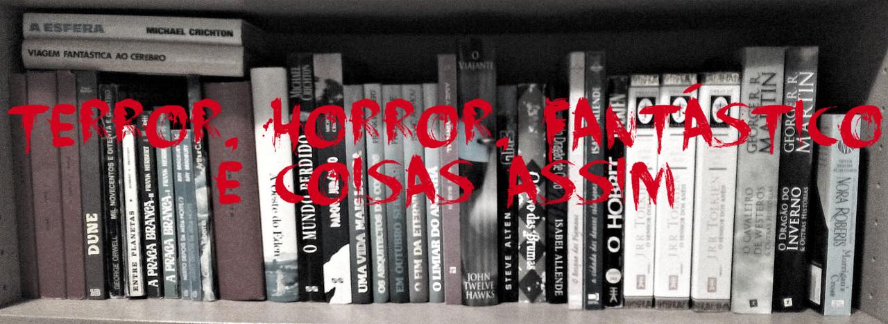 terror, horror, fantástico e coisas assim.jpg