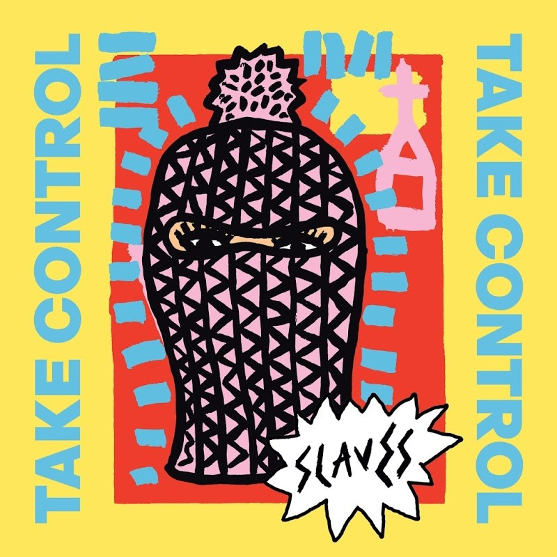 00-slaves-take_control-web-2016.jpg