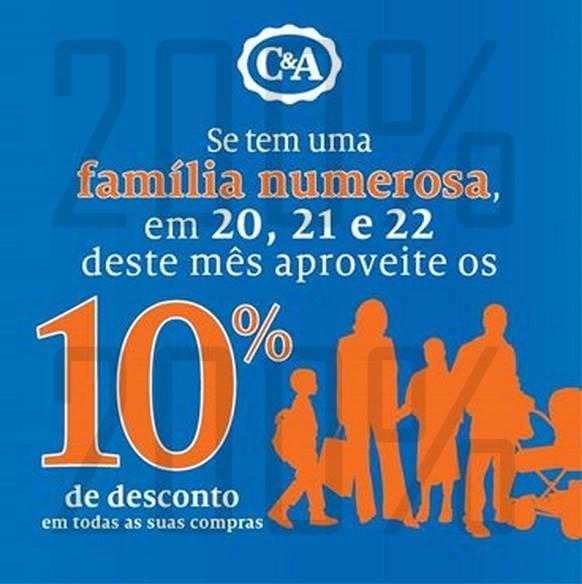 10% de desconto | C&A | Famílias numerosas de 20 a 22 março