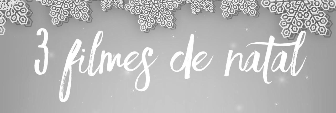 BLOGMAS | Dia 21: 3 filmes de Natal