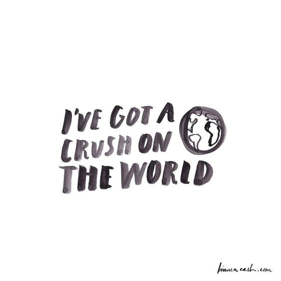 i've got a crush on the world.jpg