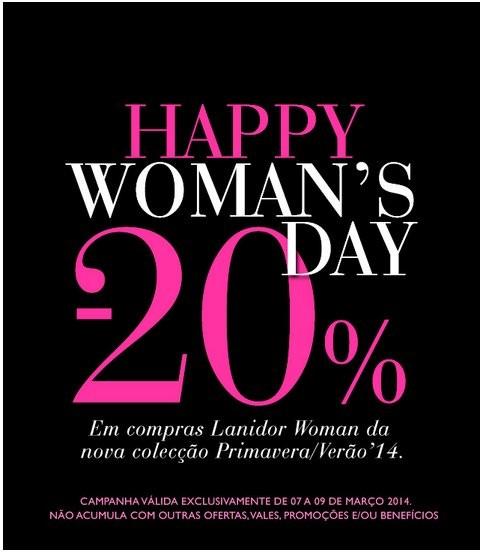 20% desconto | LANIDOR | de 7 a 9 março - Dia da Mulher