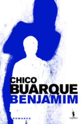 250_9789722040341_chico_buarque_benjamim