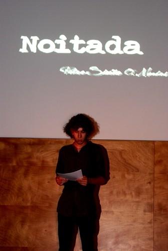 Pedro Mendes, a declamar 'Noitada'