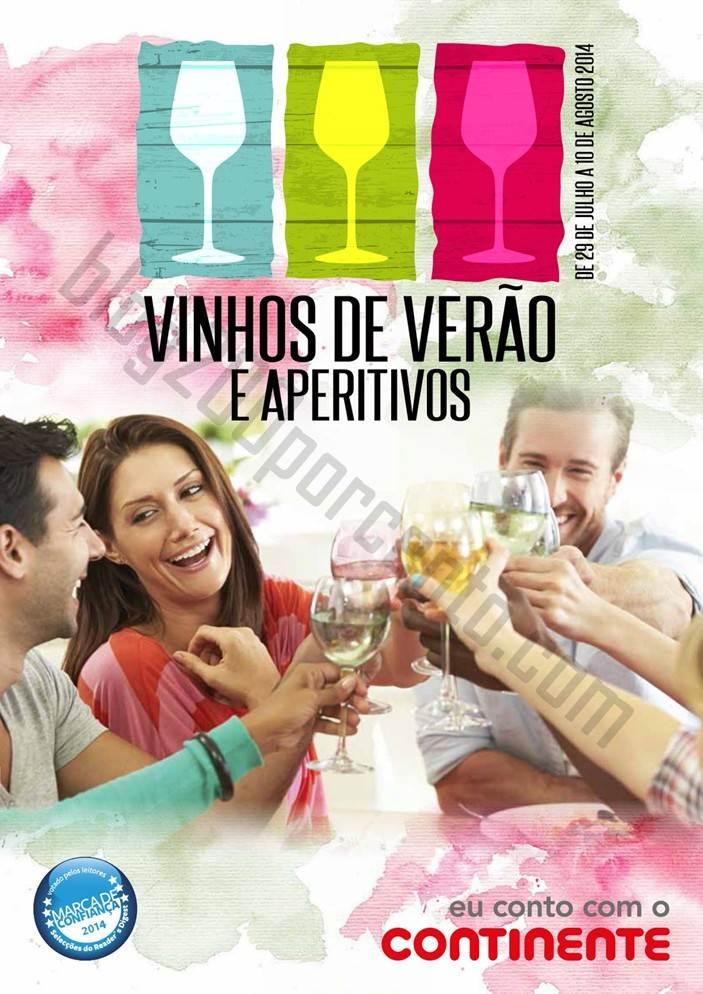 Novo Folheto CONTINENTE de 29 julho a 10 agosto - Vinhos e Aperitivos