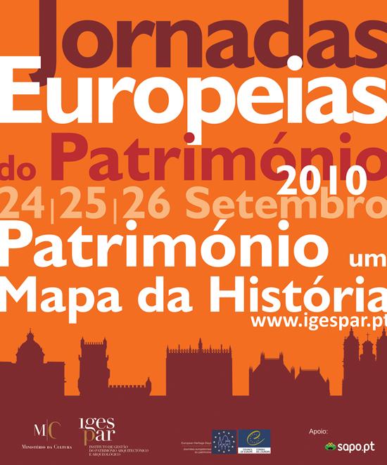 Jornadas Europeias do Património 2010. Património: Um Mapa da História
