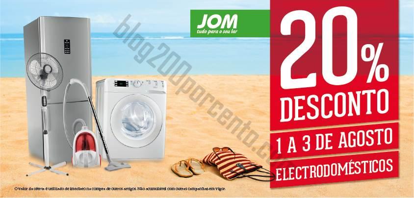 20% de desconto JOM de 1 a 3 agosto - Electrodomésticos