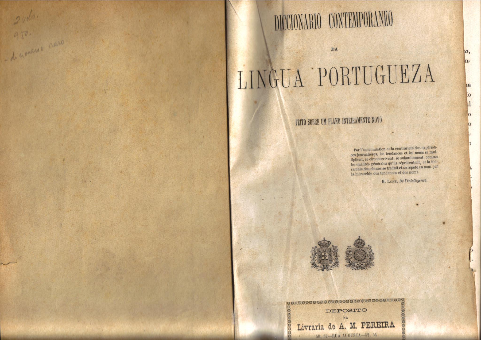 Diccionaro Contemporaneo da Língua Portugueza, Imprensa Nacional, Lisboa, 1881.