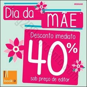 40% de desconto | BOOK.IT | dia da Mãe de 21 abril a 4 maio