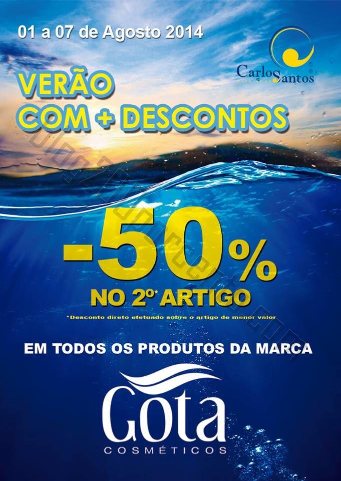 50%* de desconto CARLOS SANTOS HS de 1 a 7 agosto
