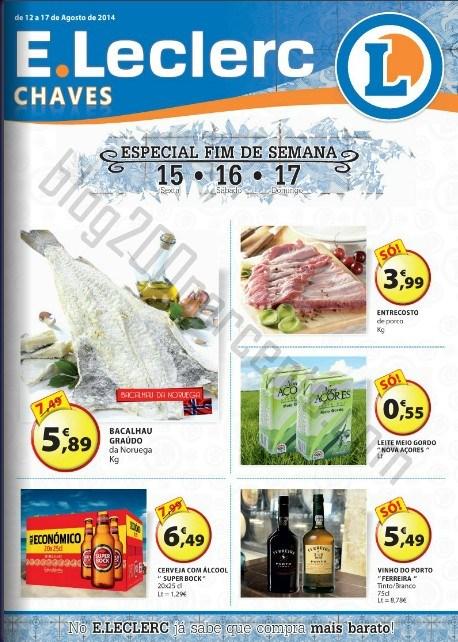 Antevisão Folheto E-LECLERC Chaves Promoções de 12 a 17 agosto