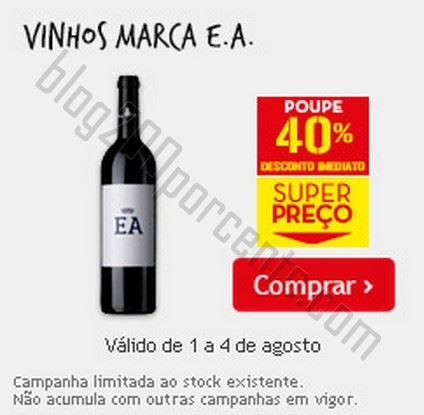 40% de desconto CONTINENTE Vinhos Marca EA até 4 agosto
