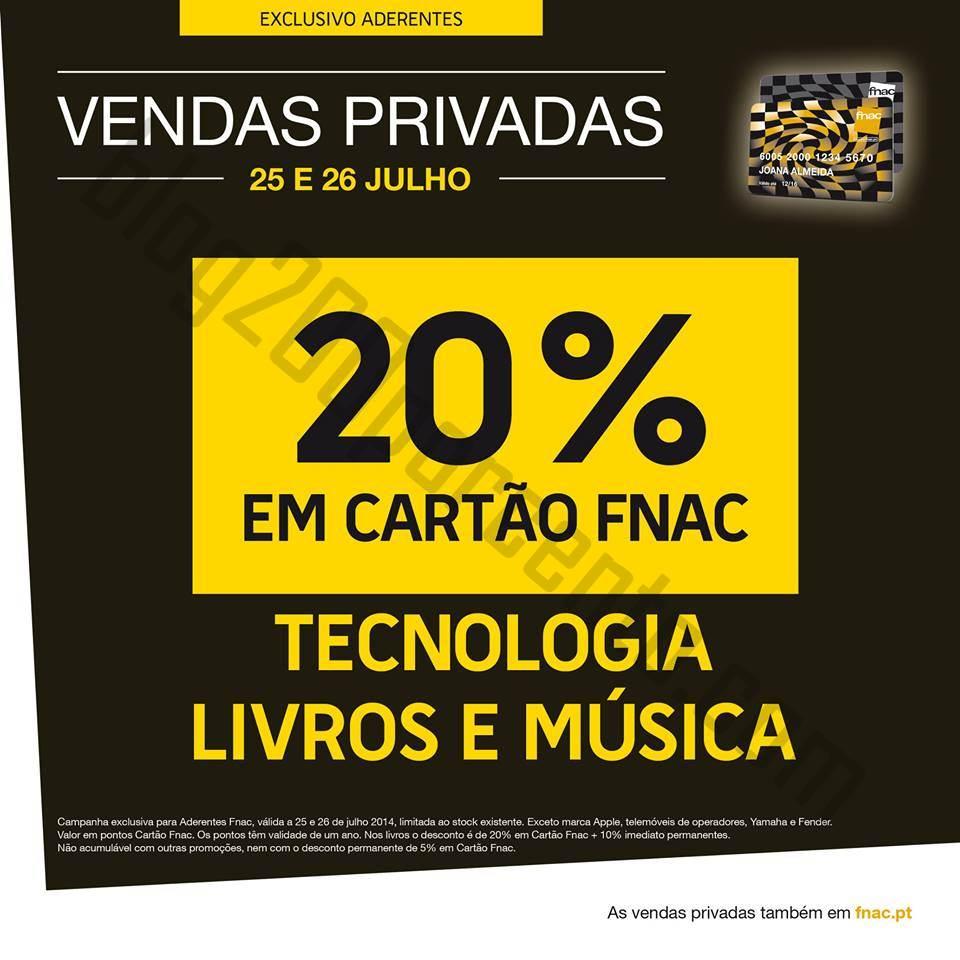 Vendas Privadas FNAC desconto de 20% dias 25 e 26 julho