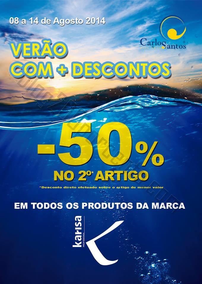 50% de desconto CARLOS SANTOS HS de 8 a 14 agosto