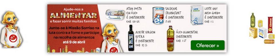 Recolha de alimentos   CONTINENTE   Missão Sorriso, até dia 9 abril