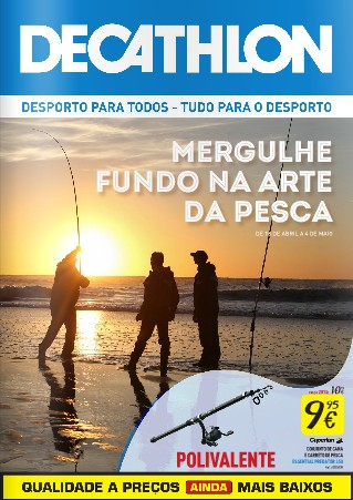 Novo folheto | DECATHLON | até 4 maio - Especial Pesca
