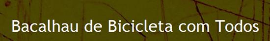 Bacalhau de Bicicleta com Todos