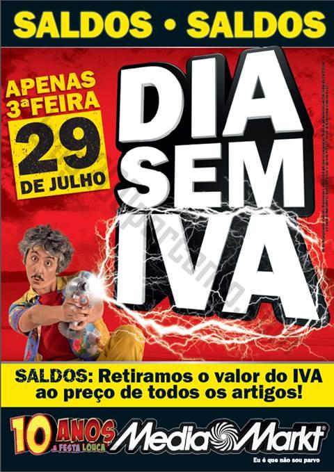 Dia sem Iva MEDIA MARKT apenas 29 julho - Terça Feira
