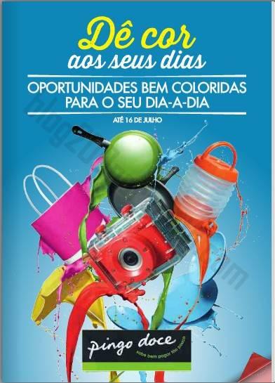 Novo Folheto Promoções PINGO DOCE - Dê cor aos seus dias - de 3 a 16 julho