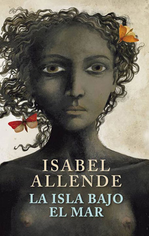A ilha debaixo do mar -Isabel Allende