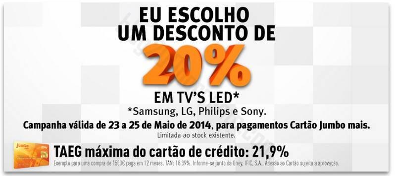 20% de desconto JUMBO / BOX até 25 maio - Tv's Led
