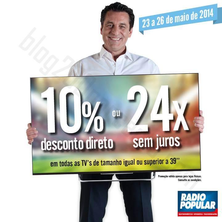 10% de desconto RADIO POPULAR TV's de 23 a 26 junho